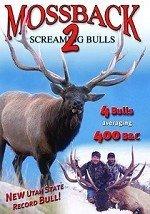 Mossback Screaming Bulls Vol 2 ~ Elk Hunting DVD